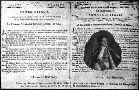 Declaration of the End of the former Papal Authority, with French original at Left and Italian Translation at Right (Center), and Inset of Louis Alexandre Berthier, 1798.