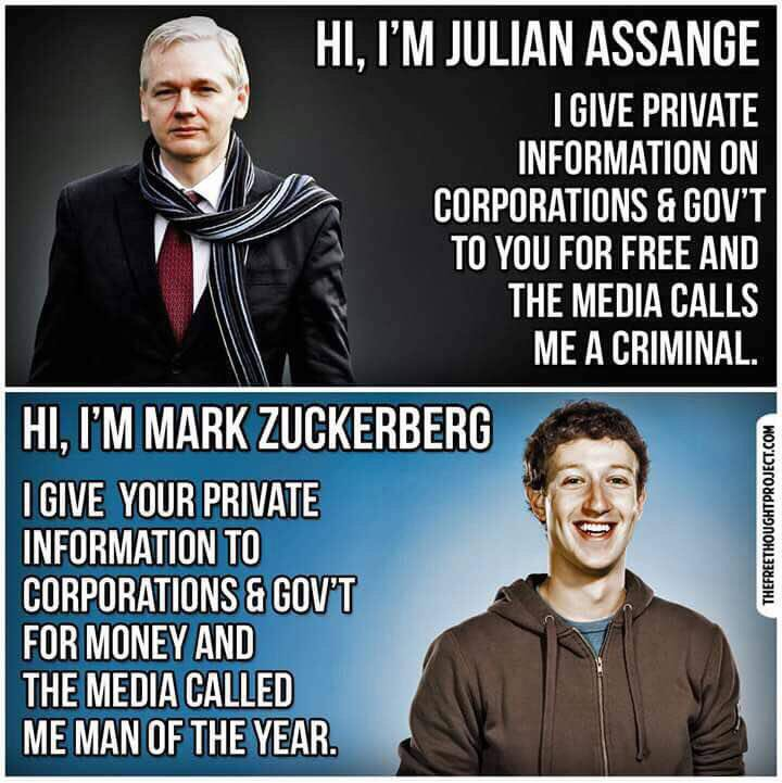Mark Zuckerberg, Facebook VS Julian Assange, publisher @WikiLeaks, refugee. Picking the lock to the chain that enslaves mankind-ignorance. No peace without truth, no war without lies!