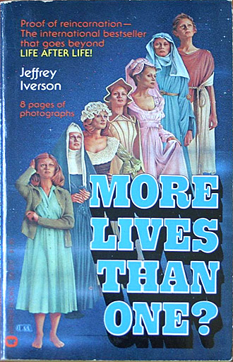More Lives Than One, Evidence of Bloxham Tapes by Jeffrey Iverson 1