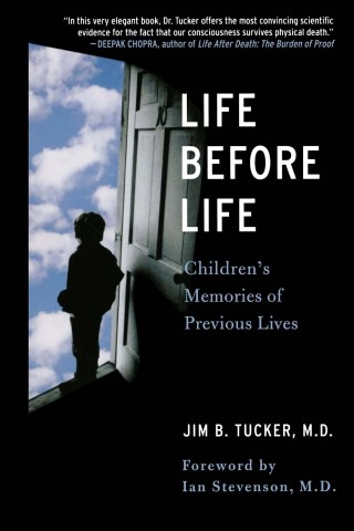 Tucker-Life Before Life-Children's Memories of Previous Lives