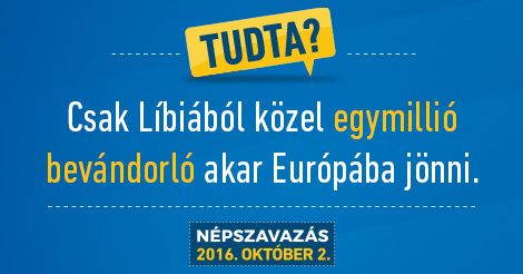 Quota referendum in Hungary: Almost 1 million immigrants want to come to Europe just from Libya