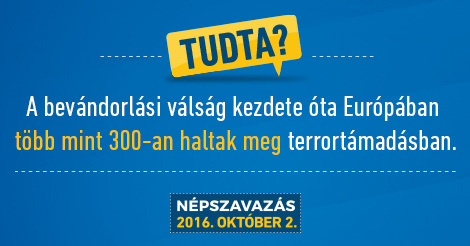 Quota referendum in Hungary: More than 300 people died in terrorist attacks in Europe since the beginning of the immigrant crisis